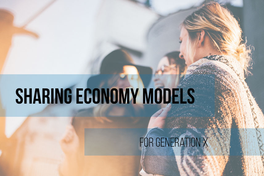 Sharing economy models for generation X