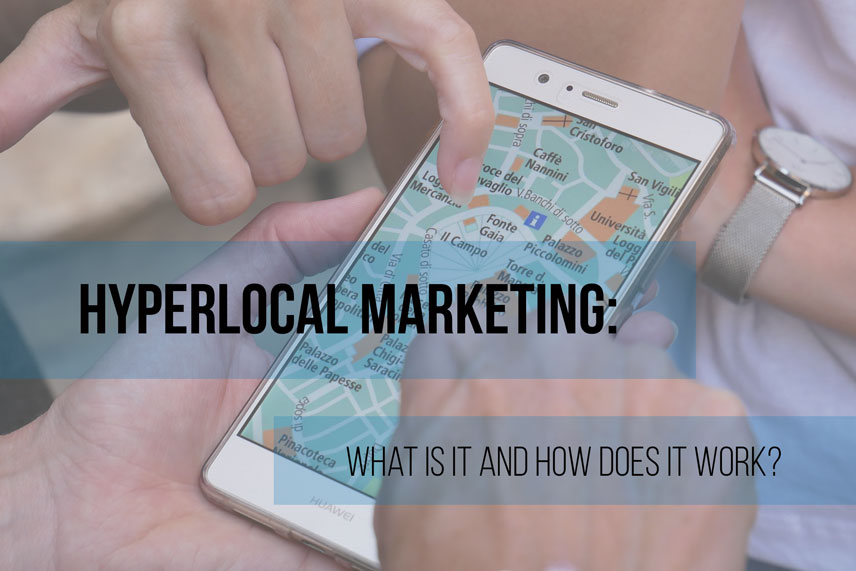 Hyperlocal marketing: what is it and how does it work?
