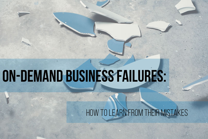 On-demand business failures: how to learn from their mistakes