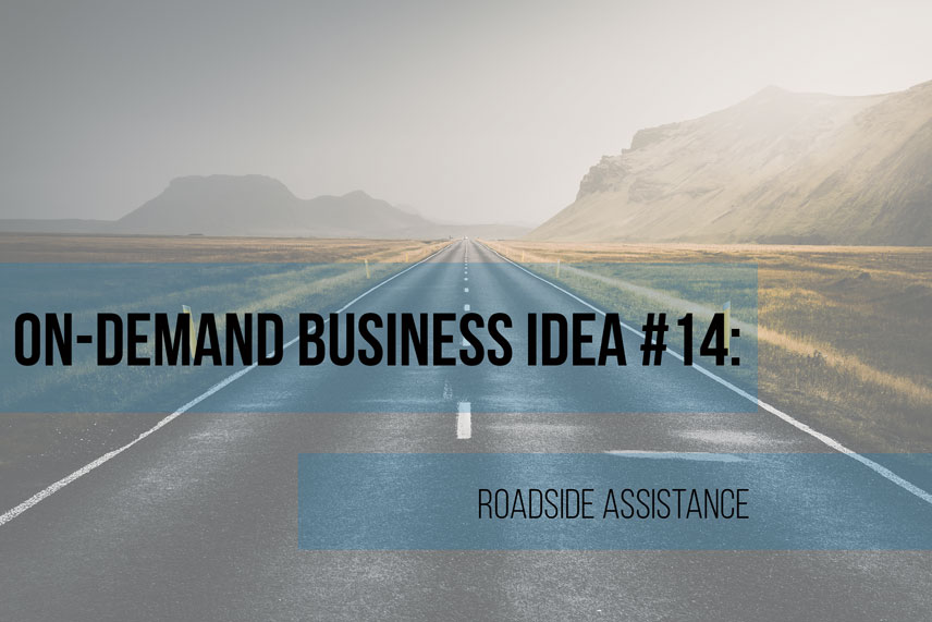 On-demand business idea #14: roadside assistance