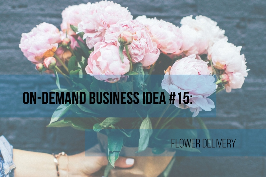 On-demand flower delivery: how to begin?