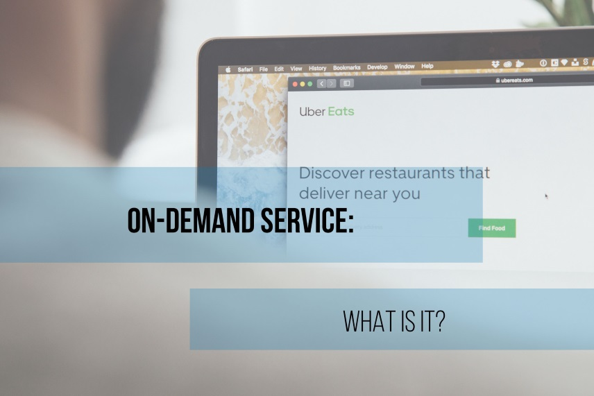 On-demand service: What is it?