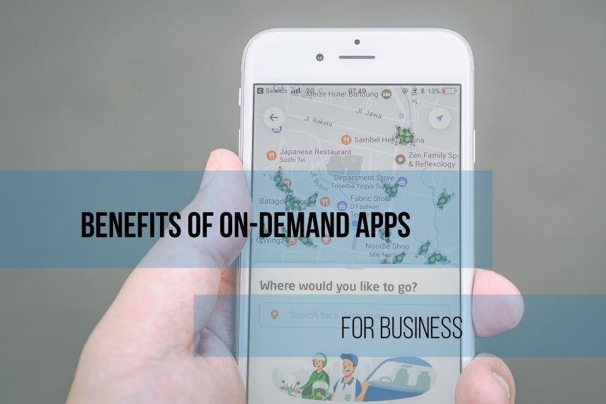 Benefits of On-Demand Apps for Business