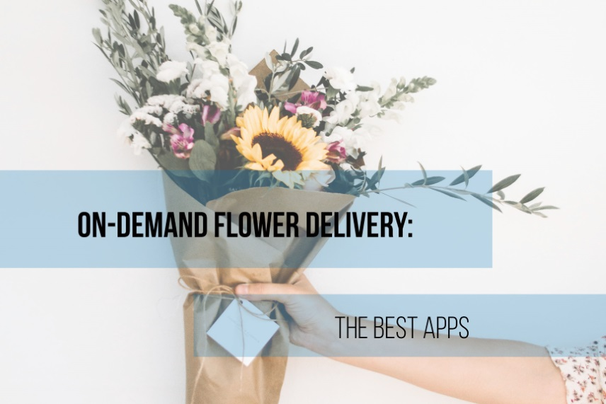 Best on-demand flower delivery apps