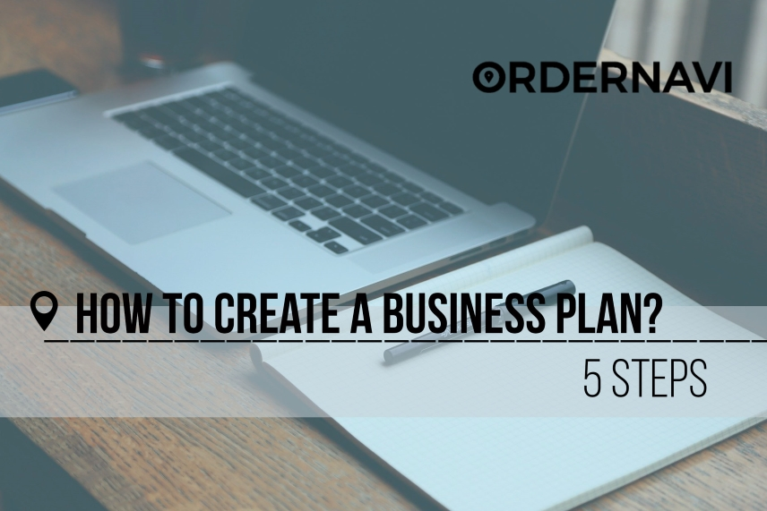How To Create a Business Plan? 5 Steps