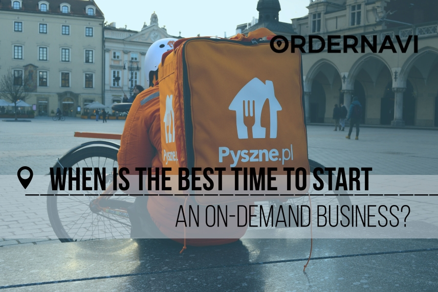 When Is the Best Time to Start an On-Demand Business?