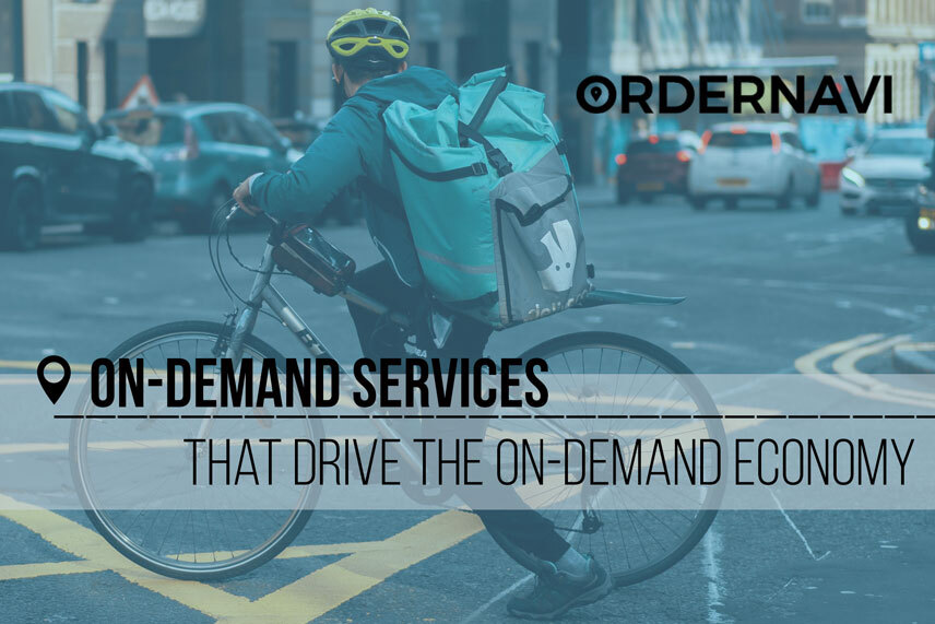 On-Demand Services That Drive the On-Demand Economy